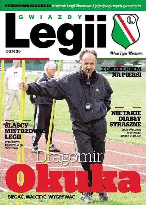 Gwiazdy Legii, tom 20: Dragomir Okuka